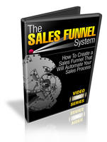 The Sales Funnel System